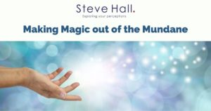 Making magic out of the mundane